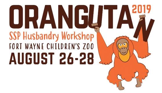 Orangutan 2019 SSH Husbandry Workshop