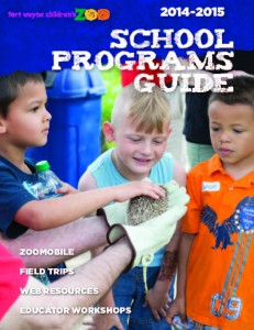 Fort Wayne Children's Zoo School Programs Guide